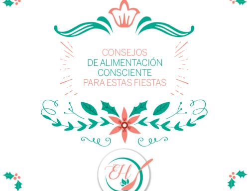 8 Consejos de Alimentación Consciente para estas Fiestas: